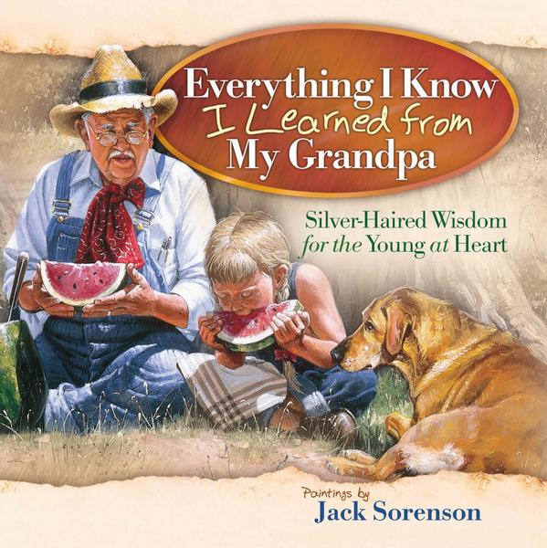 Everything I Know I Learned from My Grandpa
