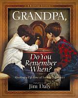Grandpa Do You Remember When