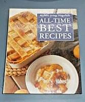 Midwest Living All-Time BEST Recipes