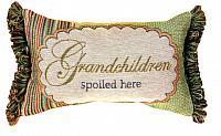 Grandchildren Spoiled Here Word-Pillow