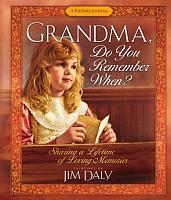 Grandma Do You Remember When